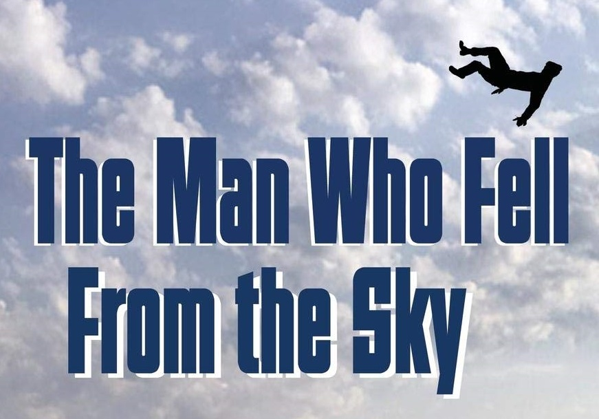 """Why Spend Time Writing """"The Man Who Fell From the Sky"""" When the World Is in Crisis?"""